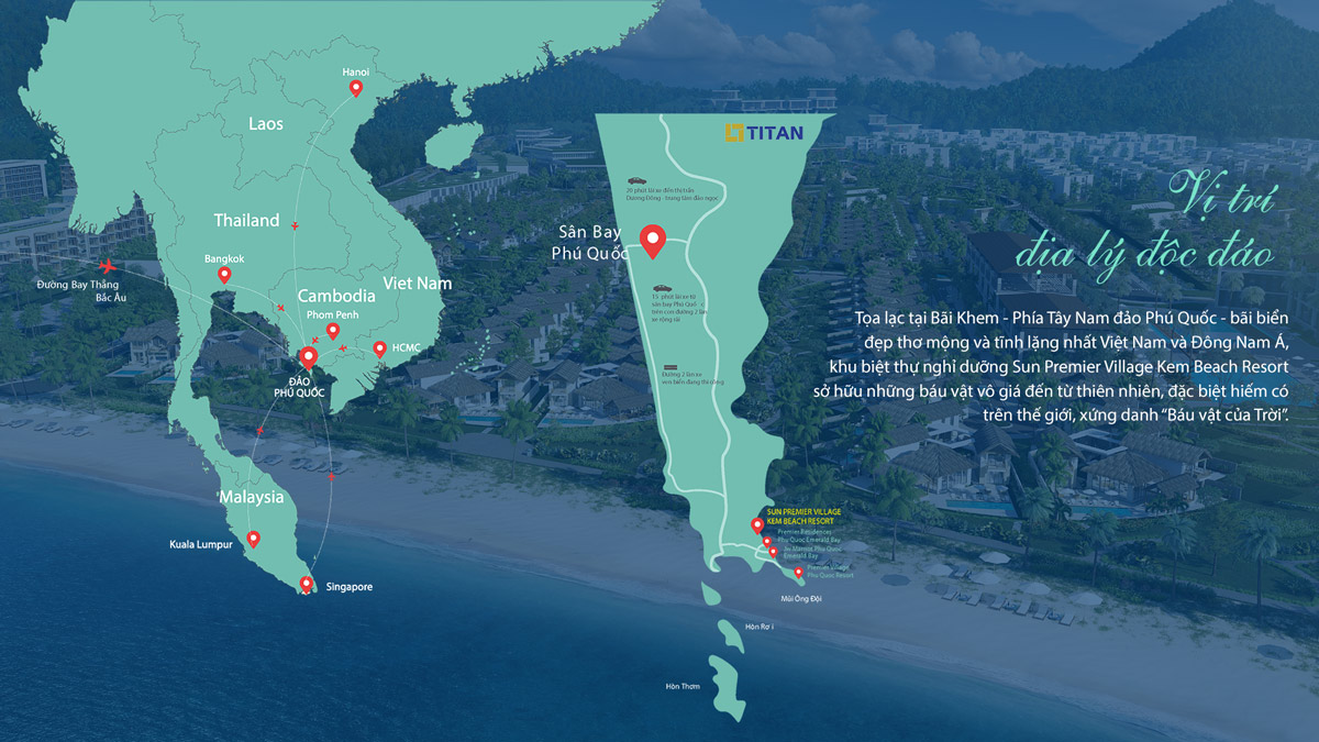 Vị trí địa lý vô cùng đắc địa của dự án Sun Premier Village Kem Beach Resort